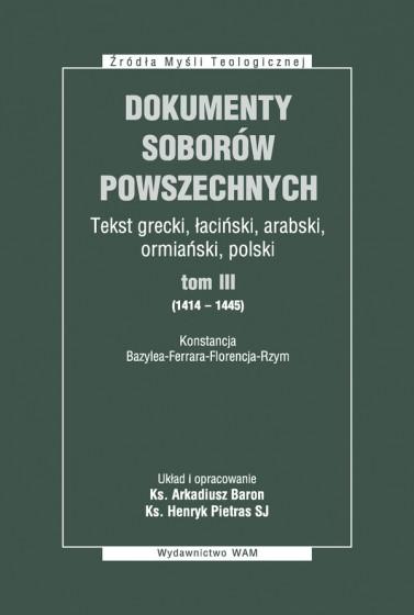 Dokumenty Soborów Powszechnych, tom III (1414-1445) - Broszura