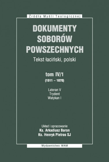 Dokumenty Soborów Powszechnych, tom IV/1 (1511-1870) - Broszura