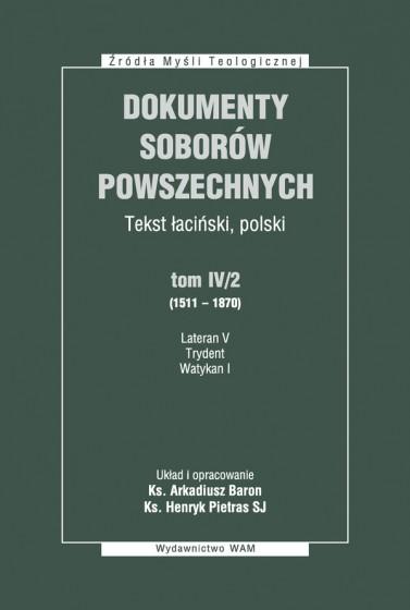 Dokumenty Soborów Powszechnych, tom IV/2 (1511-1870) - Broszura
