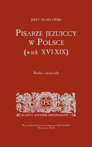 Pisarze jezuiccy w Polsce (wiek XVI-XIX)