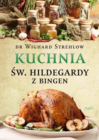 Kuchnia św. Hildegardy z Bingen miękka