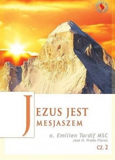 Jezus jest Mesjaszem cz. 2