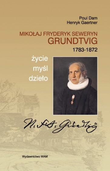 Mikołaj Fryderyk Seweryn Grundtvig (1783-1872)