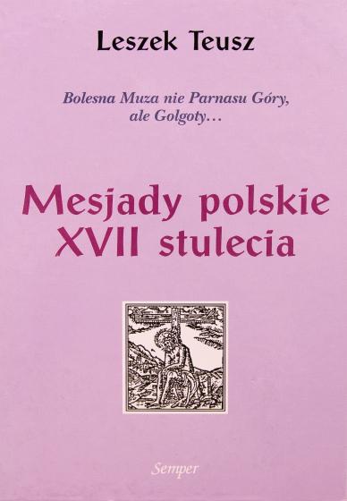 Mesjady polskie XVII stulecia / Outlet