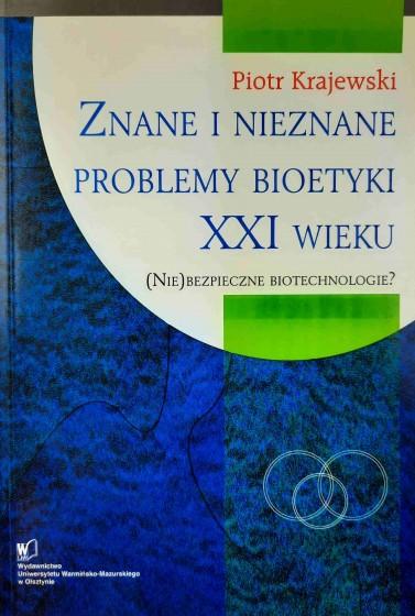 Znane i nieznane problemy bioetyki XXI wieku / Outlet