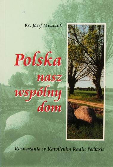 Polska nasz wspólny dom / Outlet
