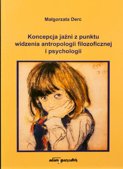 Koncepcja jaźni z punktu widzenia antropologii filozoficznej i psychologii / Outlet