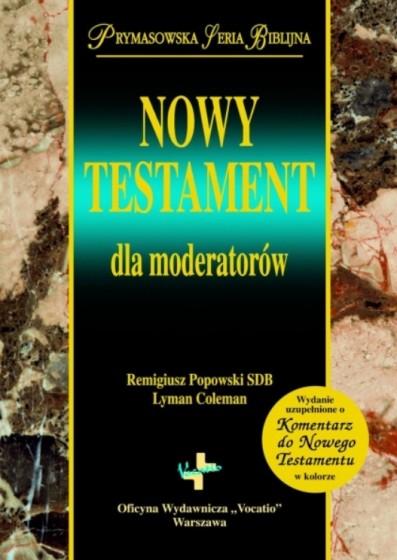 Nowy Testament dla moderatorów