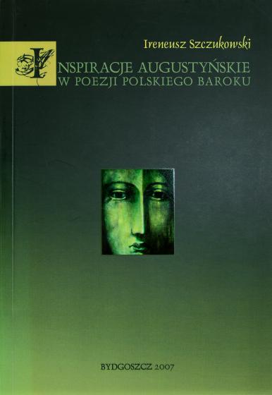 Inspiracje augustyńskie w poezji polskiego baroku / Outlet