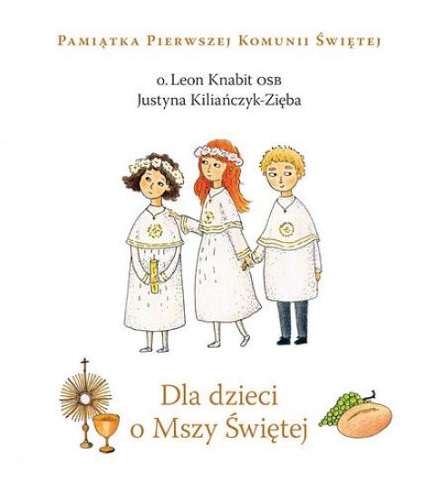 Dla dzieci o Mszy Świętej