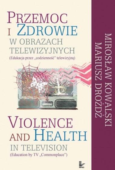 Przemoc i zdrowie w obrazach telewizyjnych / Outlet
