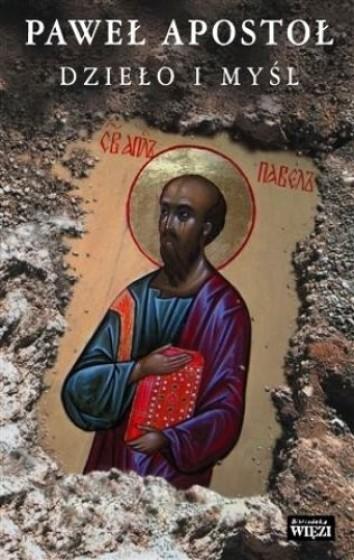 Paweł Apostoł Dzieło i myśl