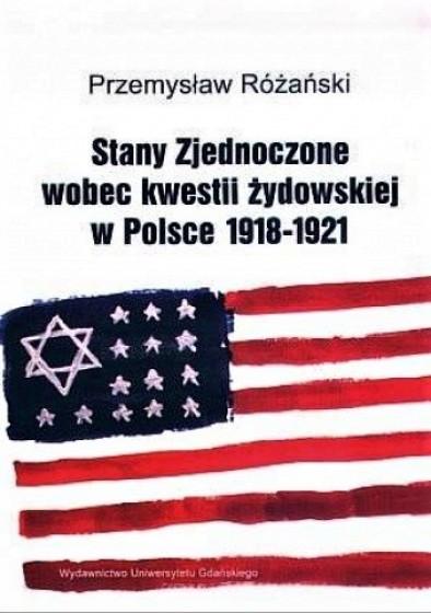 Stany Zjednoczone wobec kwestii żydowskiej w Polsce 1918-1921 / Outlet