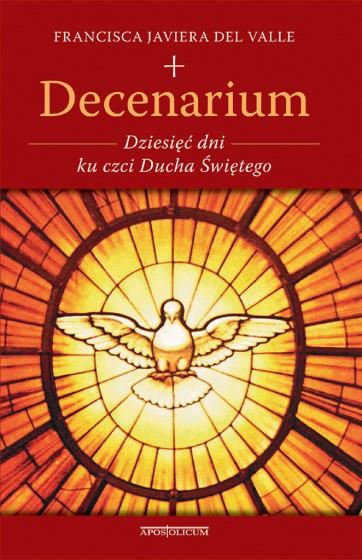 Decenarium Dziesięć dni ku czci Ducha Świętego