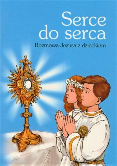 Serce do serca Rozmowa Jezusa z dzieckiem