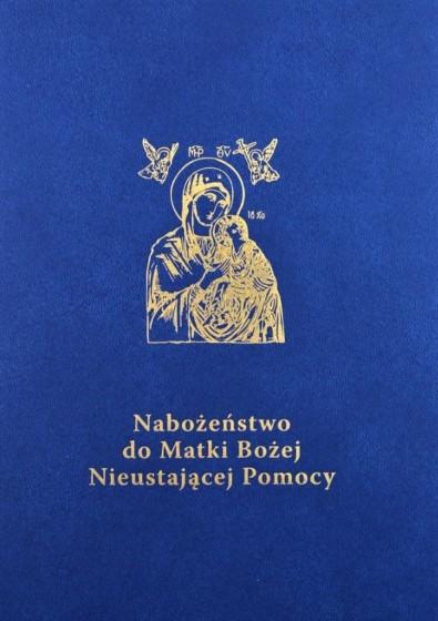 Nabożeństwo do Matki Bożej Nieustającej Pomocy Przewodnik duszpasterza