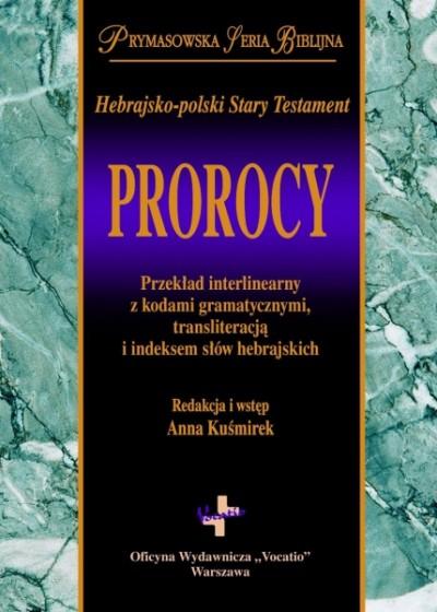 Prorocy. Hebrajsko-polski Stary Testament