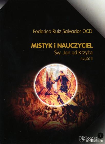 Mistyk i nauczyciel / św. Jan od Krzyża