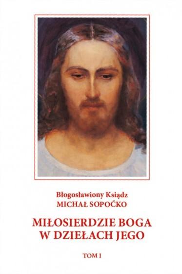 Miłosierdzie Boga w dziełach Jego
