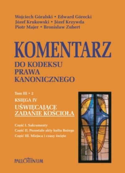 Komentarz do Kodeksu Prawa Kanonicznego Tom III/2
