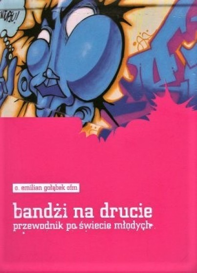 Bandżi na drucie Przewodnik po świecie młodych / Outlet