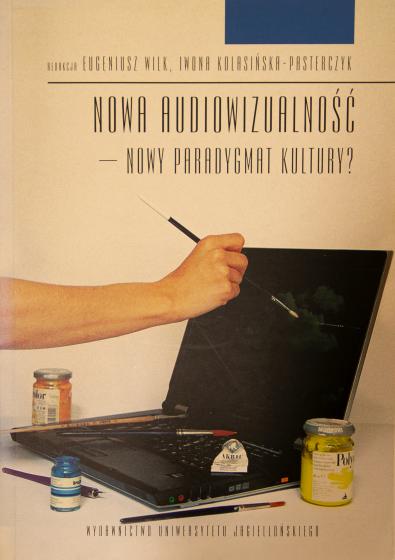 Nowa audiowizualność - nowy paradygmat kultury? / Outlet