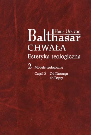 Chwała. Estetyka teologiczna, II
