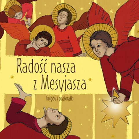 Radość nasza z Mesyjasza
