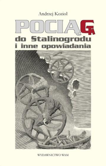 Pociąg do Stalinogrodu