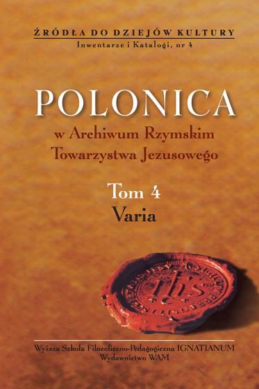 Polonica w Archiwum Rzymskim Towarzystwa Jezusowego. Tom 4