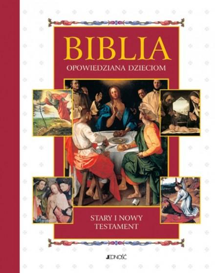 Biblia opowiedziana dzieciom Stary i Nowy Testament mały format