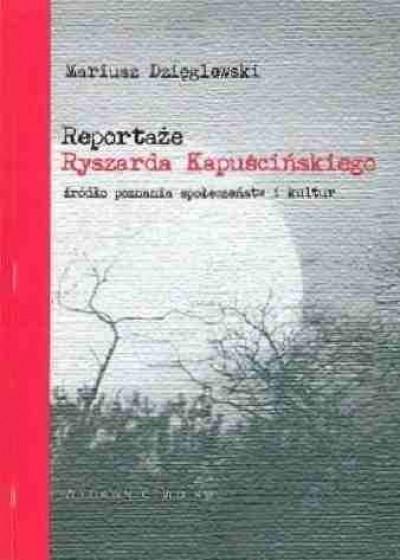 Reportaże Ryszarda Kapuścińskiego / Outlet