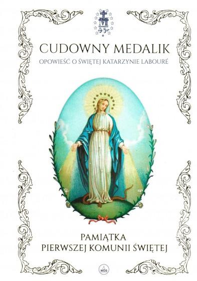 Cudowny Medalik. Opowieść o Świętej Katarzynie Labouré
