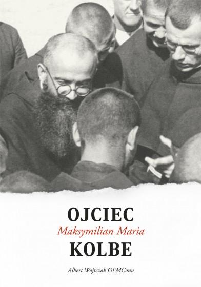 Ojciec Maksymilian Maria Kolbe