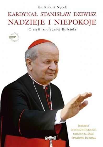 Kardynał Stanisław Dziwisz. Nadzieje i niepokoje / Outlet