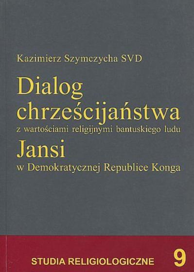 Dialog chrześcijaństwa z wartościami religijnymi bantuskiego ludu Jansi / Outlet