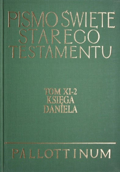 Pismo Święte Starego Testamentu Tom XI-2 Księga Daniela