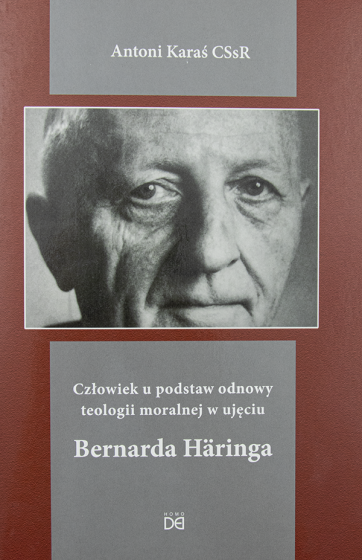Człowiek u podstaw odnowy teologii moralnej w ujęciu Bernarda Häringa / Outlet