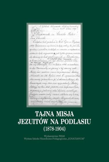 Tajna misja jezuitów na Podlasiu (1878-1904)