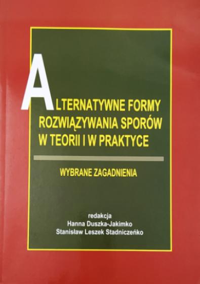 Alternatywne formy rozwiązywania sporów w teorii i praktyce / Outlet