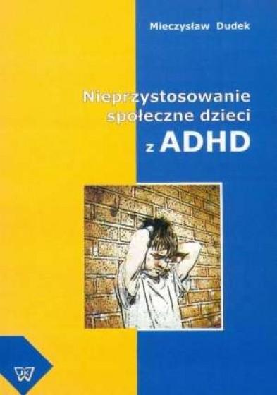 Nieprzystosowanie społeczne dzieci z ADHD / Outlet
