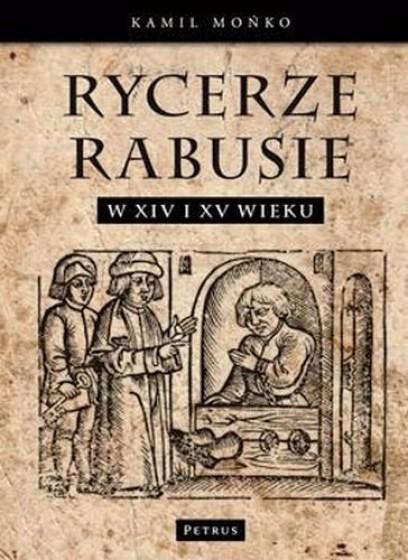Rycerze-rabusie w XIV i XV wieku / Outlet