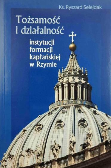 Tożsamość i działalność instytucji formacji kapłańskiej w Rzymie / Outlet