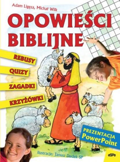 Opowieści biblijne. rebusy,quizy,zagadki,krzyżówki