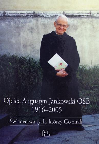 Ojciec Augustyn Jankowski OSB 1916-2005 / Outlet