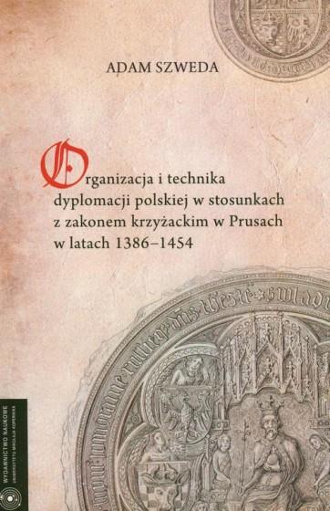 Organizacja i technika dyplomacji polskiej / Outlet