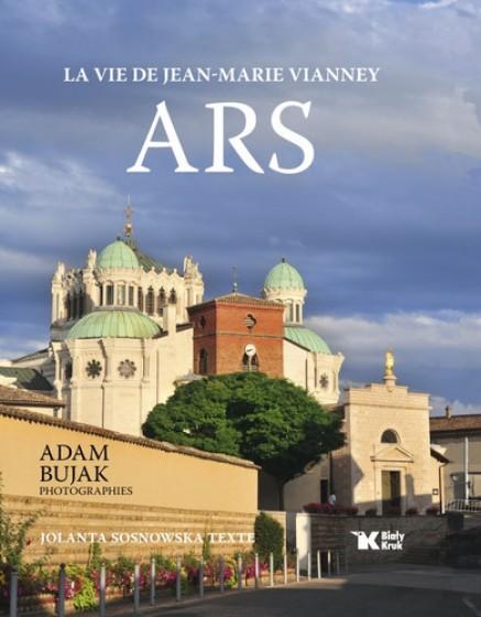 Ars. La vie de Jean-Marie Vianney / Outlet