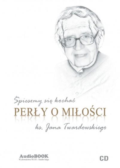 Perły o miłości ks. Jana Twardowskiego