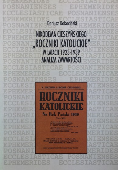 """Nikodema Cieszyńskiego """"Roczniki katolickie"""" w latach 1923-1939 / Outlet"""