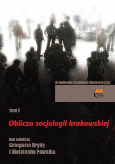 Oblicza socjologii krakowskiej. Tom I / Outlet